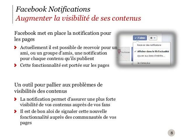 Facebook NotificationsAugmenter la visibilité de ses contenusF acebook met en place la notification pourles pages  Actuel...