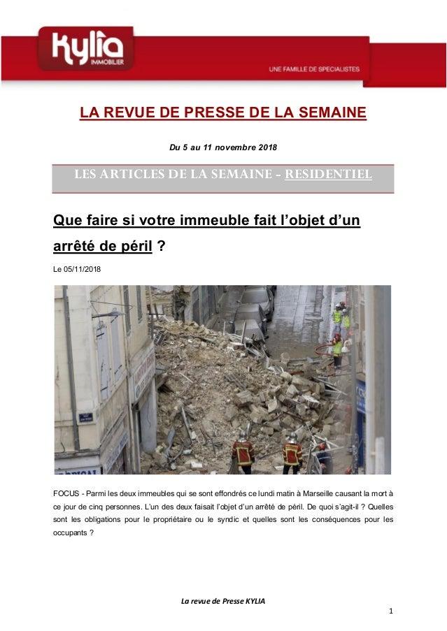 La revue de Presse KYLIA 1 LA REVUE DE PRESSE DE LA SEMAINE Du 5 au 11 novembre 2018 LES ARTICLES DE LA SEMAINE - RESIDENT...
