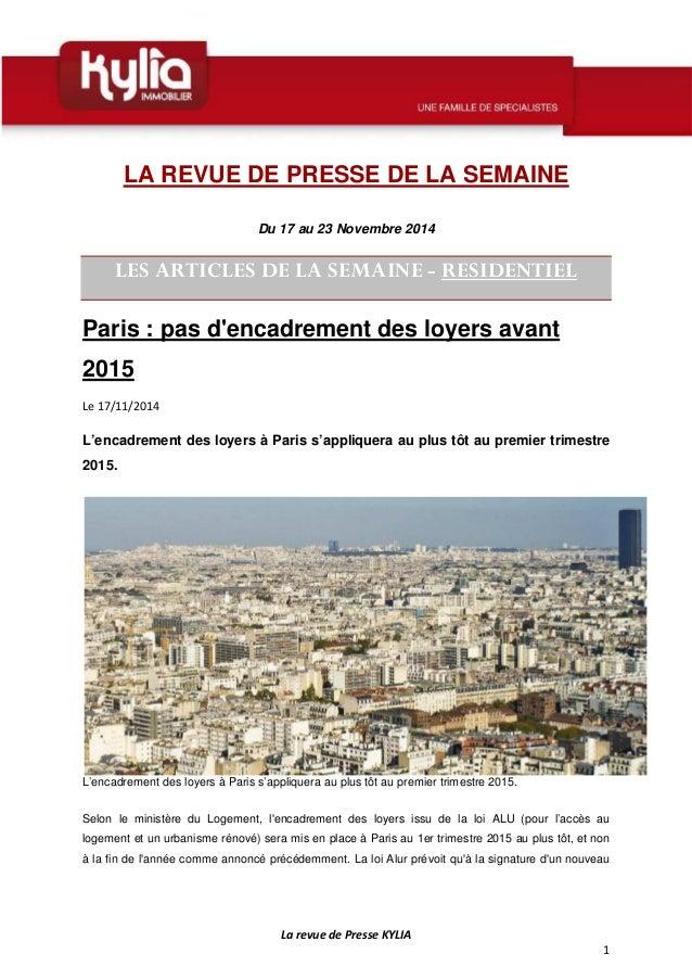 La revue de Presse KYLIA  1  LA REVUE DE PRESSE DE LA SEMAINE  Du 17 au 23 Novembre 2014  LES ARTICLES DE LA SEMAINE - RES...