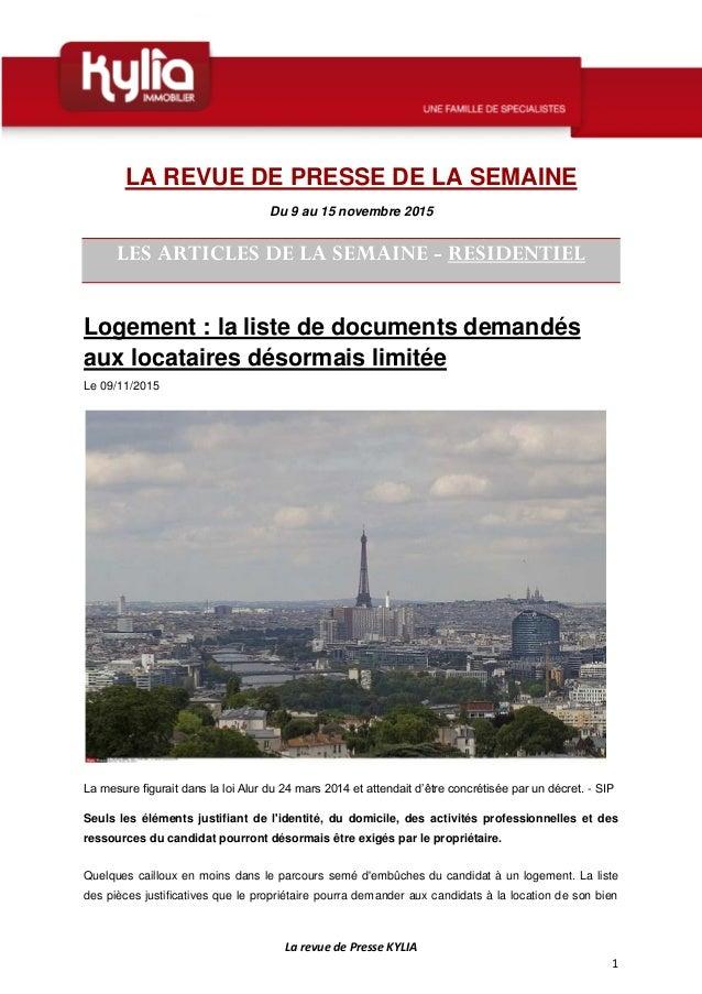 La revue de Presse KYLIA 1 LA REVUE DE PRESSE DE LA SEMAINE Du 9 au 15 novembre 2015 LES ARTICLES DE LA SEMAINE - RESIDENT...