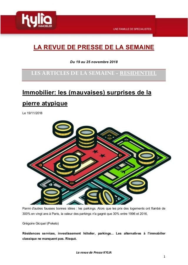 La revue de Presse KYLIA 1 LA REVUE DE PRESSE DE LA SEMAINE Du 19 au 25 novembre 2018 LES ARTICLES DE LA SEMAINE - RESIDEN...