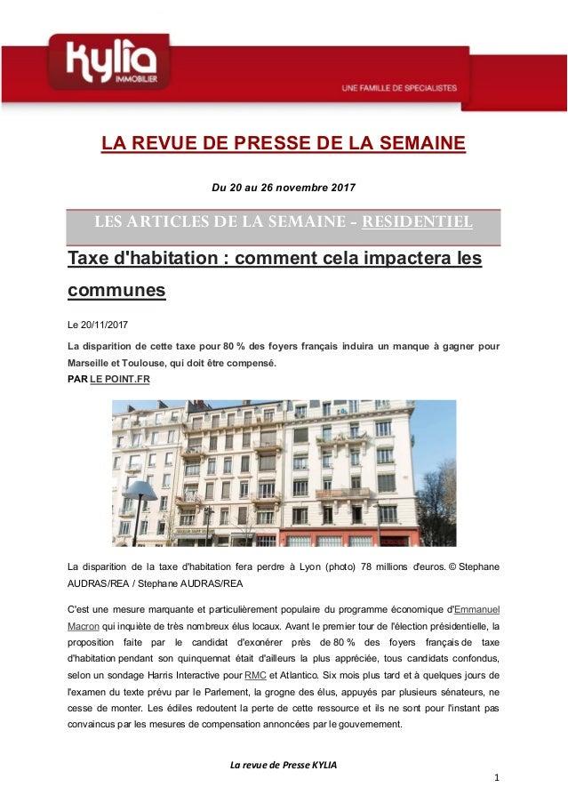 La revue de Presse KYLIA 1 LA REVUE DE PRESSE DE LA SEMAINE Du 20 au 26 novembre 2017 LES ARTICLES DE LA SEMAINE - RESIDEN...