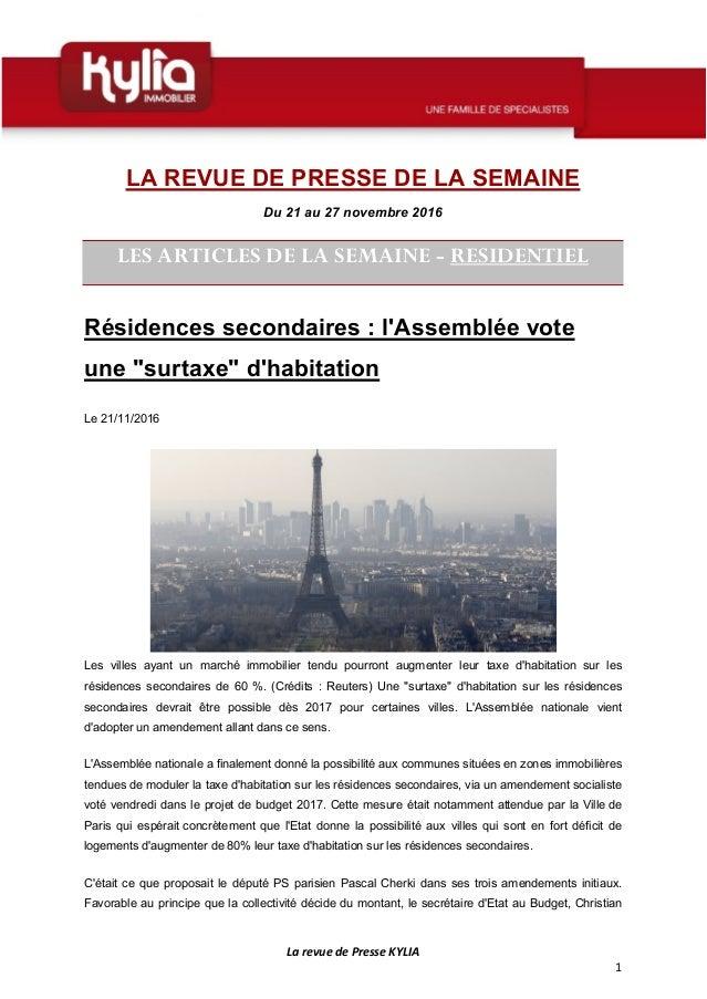 La revue de Presse KYLIA 1 LA REVUE DE PRESSE DE LA SEMAINE Du 21 au 27 novembre 2016 LES ARTICLES DE LA SEMAINE - RESIDEN...