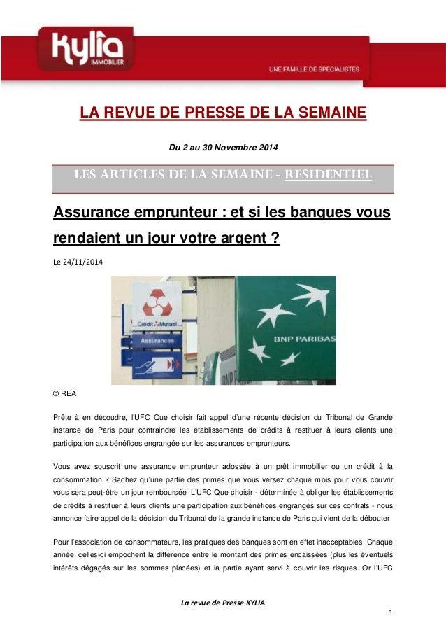 La revue de Presse KYLIA  1  LA REVUE DE PRESSE DE LA SEMAINE  Du 2 au 30 Novembre 2014  LES ARTICLES DE LA SEMAINE - RESI...