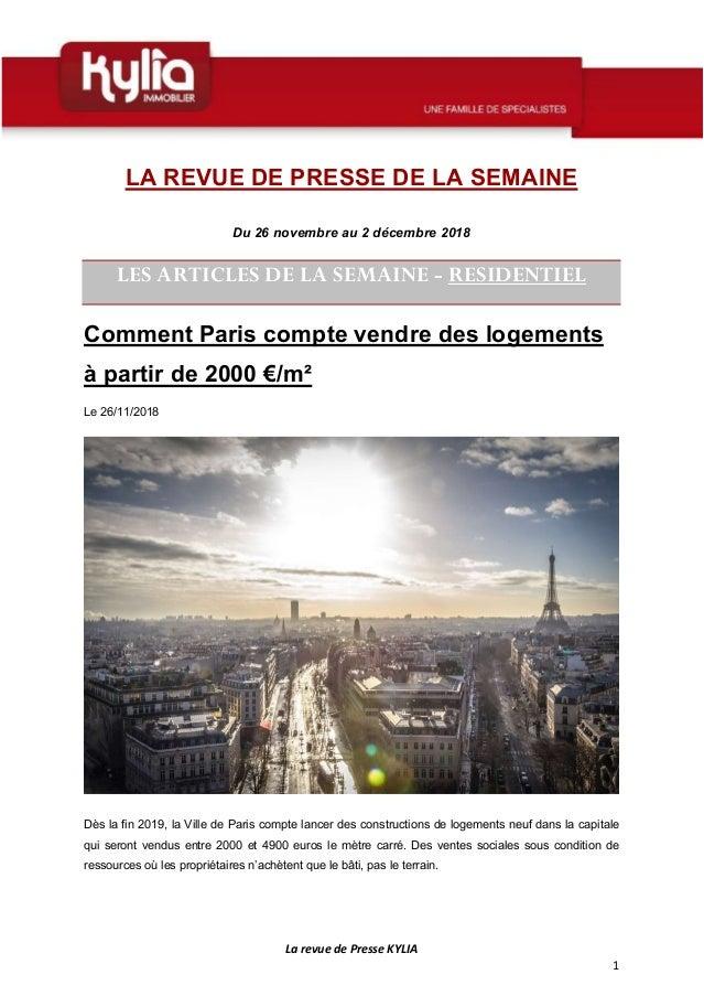 La revue de Presse KYLIA 1 LA REVUE DE PRESSE DE LA SEMAINE Du 26 novembre au 2 décembre 2018 LES ARTICLES DE LA SEMAINE -...
