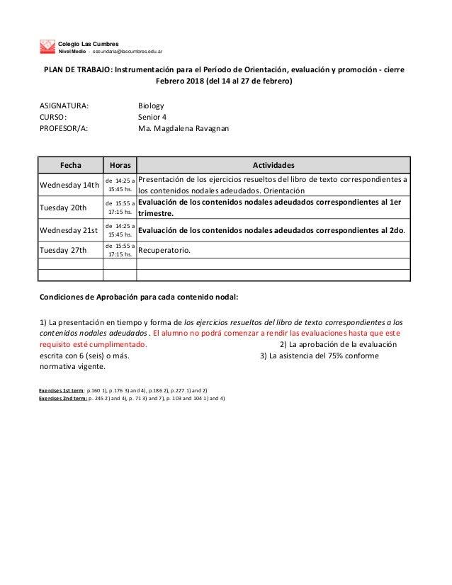 Colegio Las Cumbres Nivel Medio - secundaria@lascumbres.edu.ar ASIGNATURA: Biology CURSO: Senior 4 PROFESOR/A: Ma. Magdale...