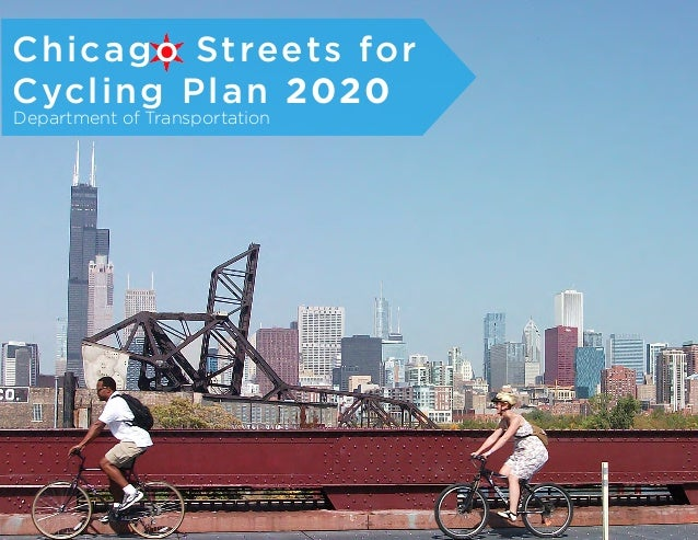 Chicago Streets forCycling Plan 2020Department of Transportation