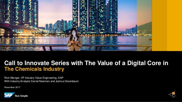 PUBLIC Rick Wenger, VP Industry Value Engineering, SAP With Industry Analysis Daniel Newman and Joshua Greenbaum Call to I...
