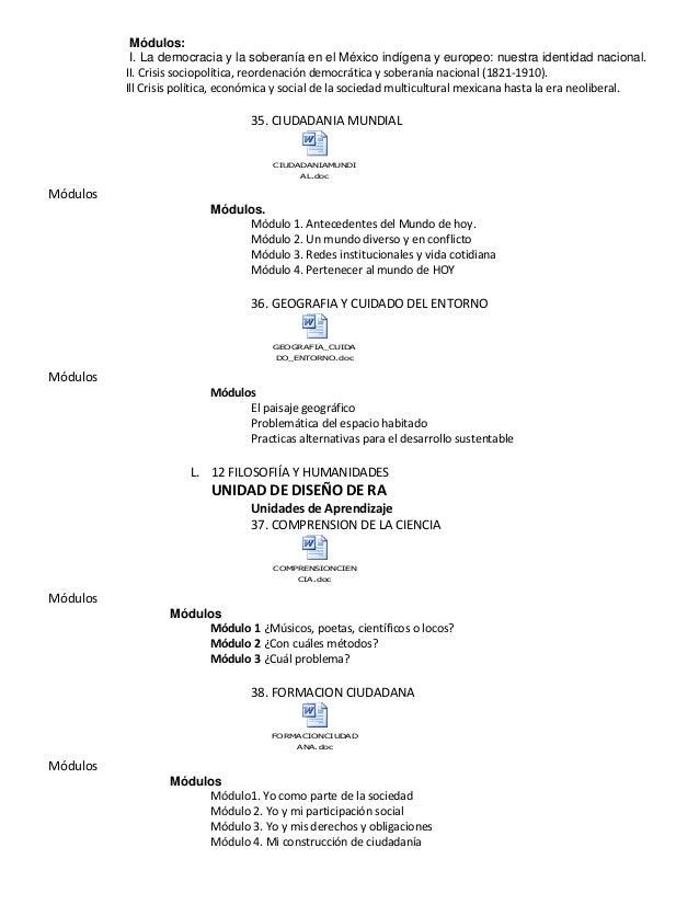 Módulos: I. La democracia y la soberanía en el México indígena y europeo: nuestra identidad nacional. II. Crisis sociopolí...