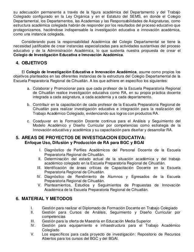 su adecuación permanente a través de la figura académica del Departamento y del Trabajo Colegiado configurado en la Ley Or...