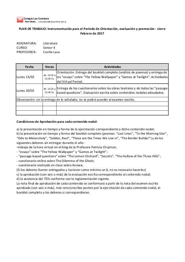 Colegio Las Cumbres Nivel Medio - secundaria@lascumbres.edu.ar ASIGNATURA: Literature CURSO: Senior 4 PROFESOR/A: Cecilia ...