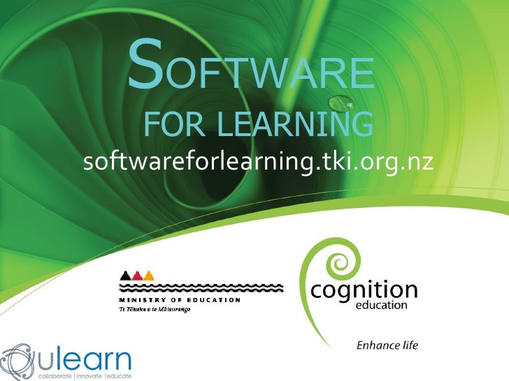 S OFTWARE   FOR LEARNING softwareforlearning.tki.org.nz