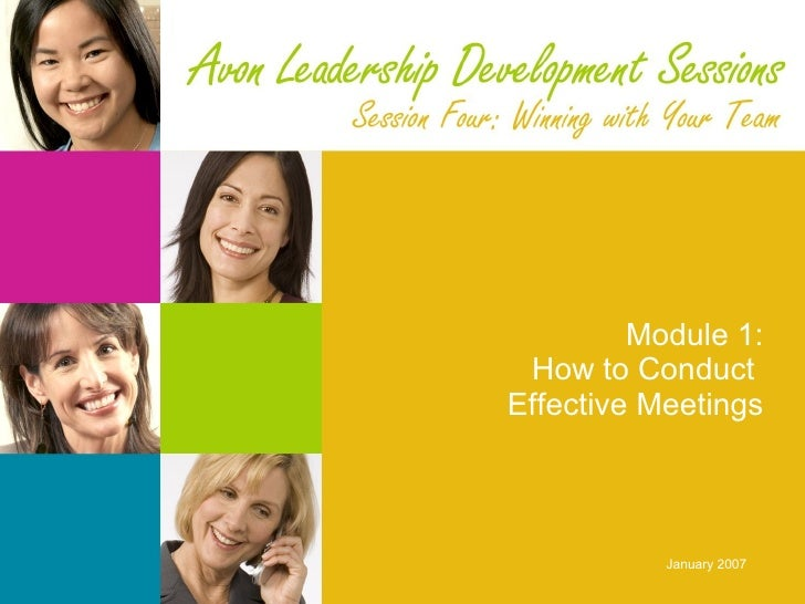 Module 1: How to Conduct  Effective Meetings