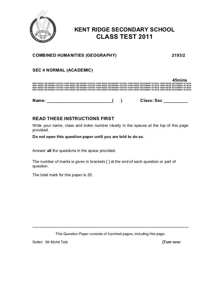 KENT RIDGE SECONDARY SCHOOL                                                       CLASS TEST 2011COMBINED HUMANITIES (GEOG...