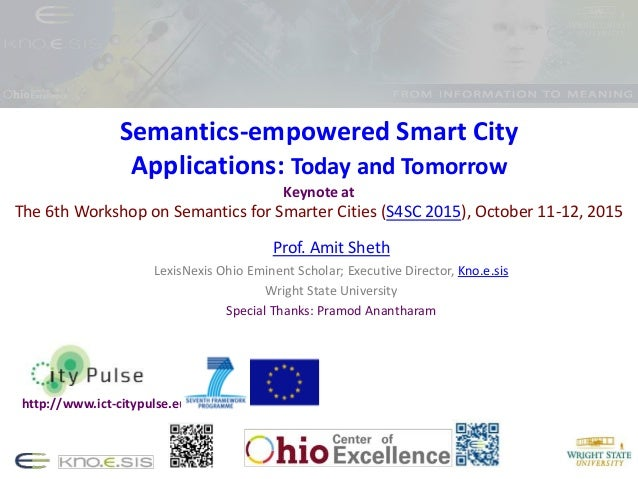 Semantics-empowered Smart City Applications: Today and Tomorrow Keynote at The 6th Workshop on Semantics for Smarter Citie...