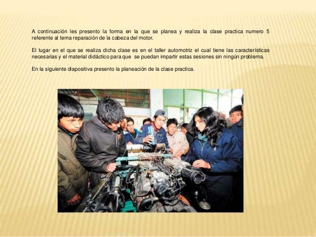 APERTURA (duración de 15 a 20 min aprox.) En esta sesión el docente recibe a los alumnos en el taller automotriz y para po...