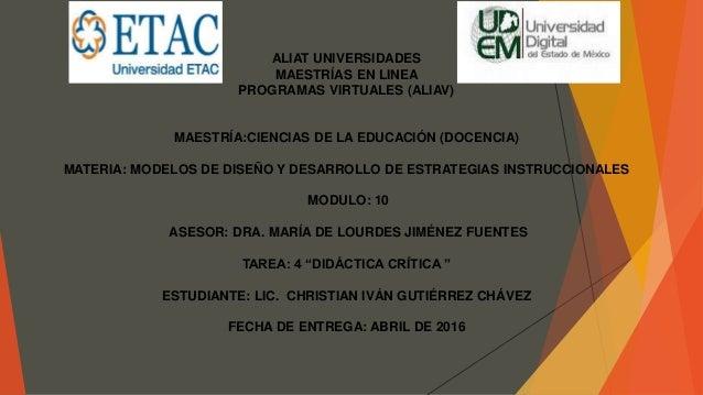ALIAT UNIVERSIDADES MAESTRÍAS EN LINEA PROGRAMAS VIRTUALES (ALIAV) MAESTRÍA:CIENCIAS DE LA EDUCACIÓN (DOCENCIA) MATERIA: M...