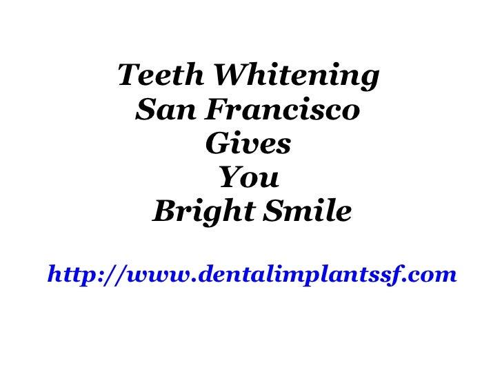 Teeth Whitening San Francisco