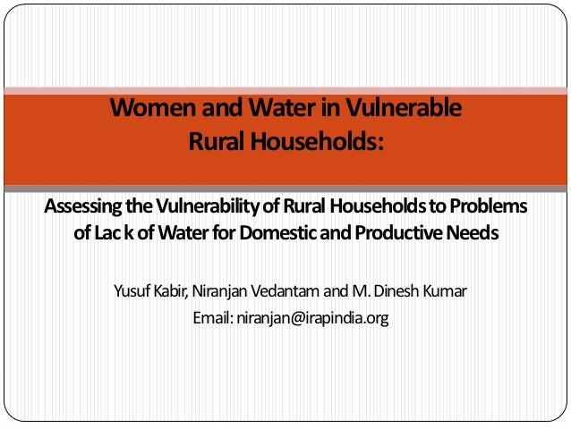 Women and Water in Vulnerable           Rural Households:Assessing the Vulnerability of Rural Households to Problems   of ...