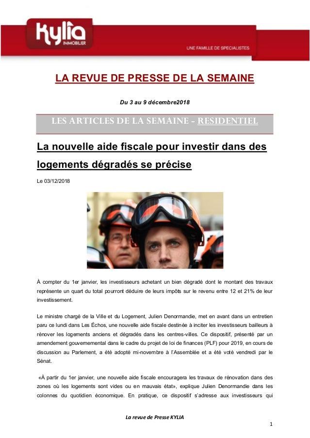 La revue de Presse KYLIA 1 LA REVUE DE PRESSE DE LA SEMAINE Du 3 au 9 décembre2018 LES ARTICLES DE LA SEMAINE - RESIDENTIE...