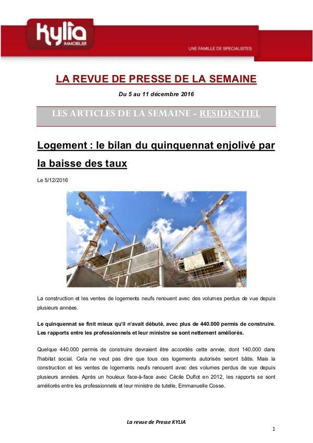 La revue de Presse KYLIA 1 LA REVUE DE PRESSE DE LA SEMAINE Du 5 au 11 décembre 2016 LES ARTICLES DE LA SEMAINE - RESIDENT...