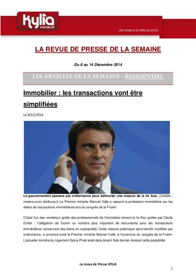 La revue de Presse KYLIA  1  LA REVUE DE PRESSE DE LA SEMAINE  Du 8 au 14 Décembre 2014  LES ARTICLES DE LA SEMAINE - RESI...