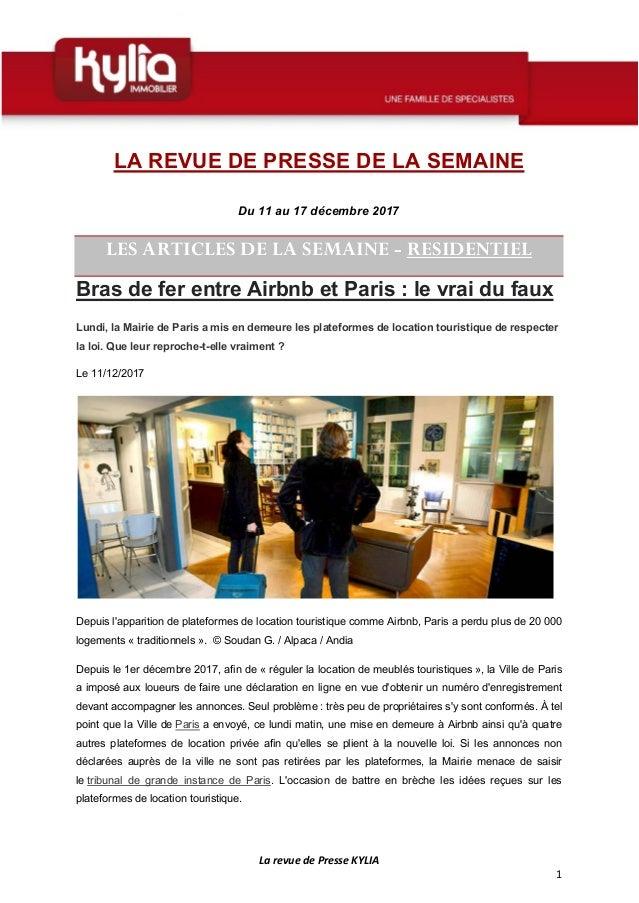 La revue de Presse KYLIA 1 LA REVUE DE PRESSE DE LA SEMAINE Du 11 au 17 décembre 2017 LES ARTICLES DE LA SEMAINE - RESIDEN...
