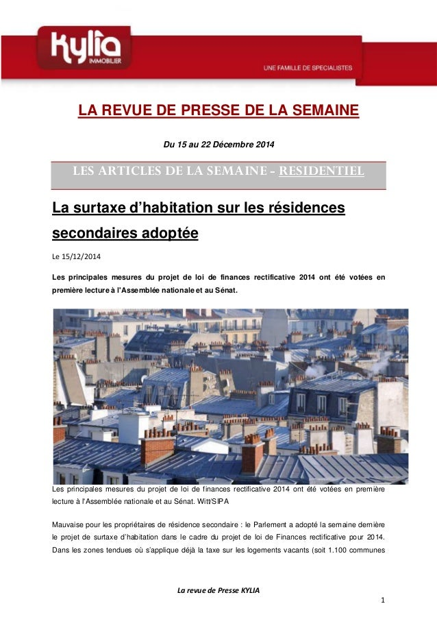 La revue de Presse KYLIA 1 LA REVUE DE PRESSE DE LA SEMAINE Du 15 au 22 Décembre 2014 LES ARTICLES DE LA SEMAINE - RESIDEN...