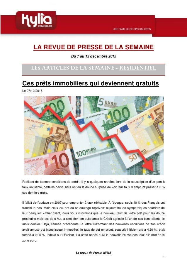 La revue de Presse KYLIA 1 LA REVUE DE PRESSE DE LA SEMAINE Du 7 au 13 décembre 2015 LES ARTICLES DE LA SEMAINE - RESIDENT...