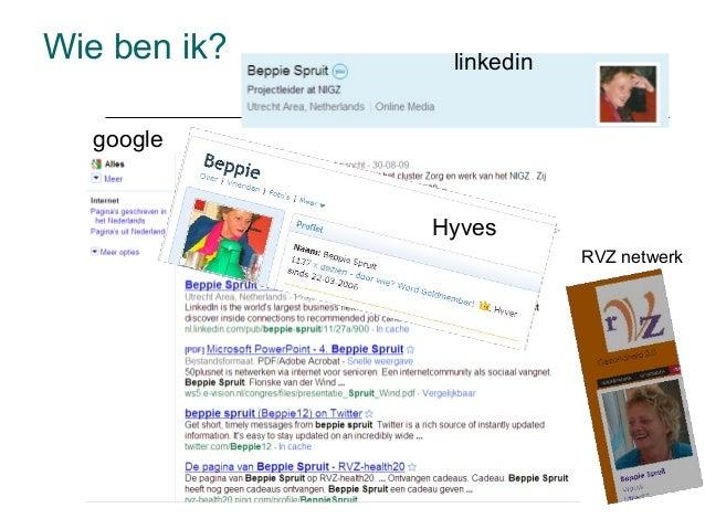 Wie ben ik? linkedin Hyves google RVZ netwerk