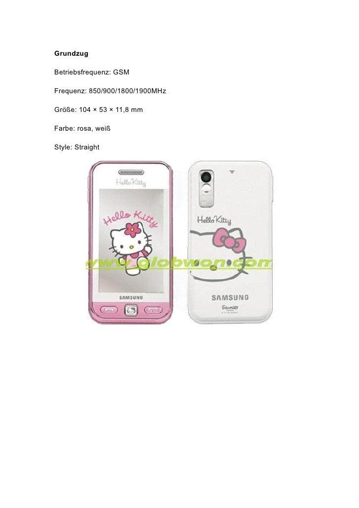 Grundzug  Betriebsfrequenz: GSM  Frequenz: 850/900/1800/1900MHz  Größe: 104 × 53 × 11,8 mm  Farbe: rosa, weiß  Style: Stra...