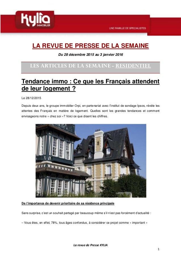 La revue de Presse KYLIA 1 LA REVUE DE PRESSE DE LA SEMAINE Du 28 décembre 2015 au 3 janvier 2016 LES ARTICLES DE LA SEMAI...
