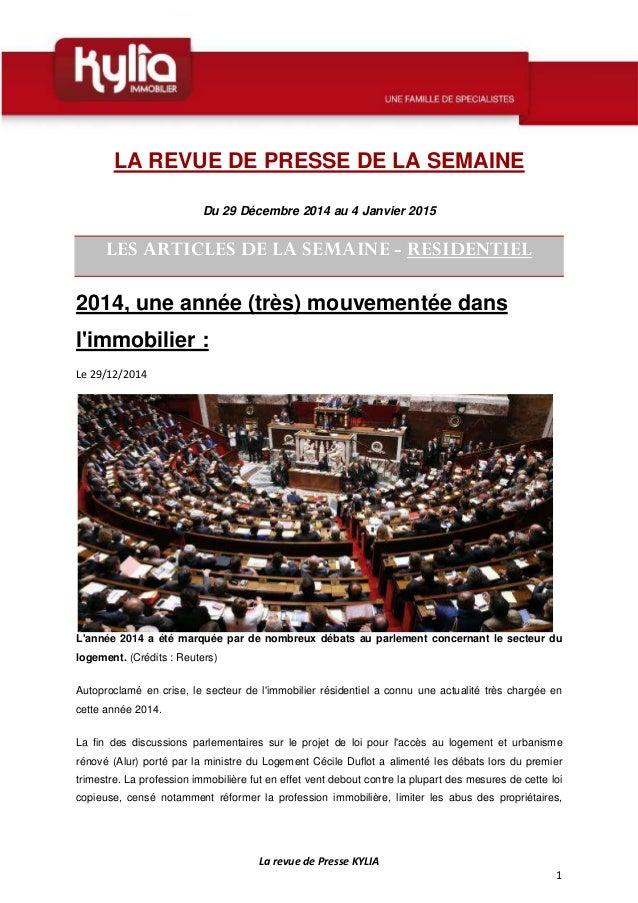 La revue de Presse KYLIA 1 LA REVUE DE PRESSE DE LA SEMAINE Du 29 Décembre 2014 au 4 Janvier 2015 LES ARTICLES DE LA SEMAI...