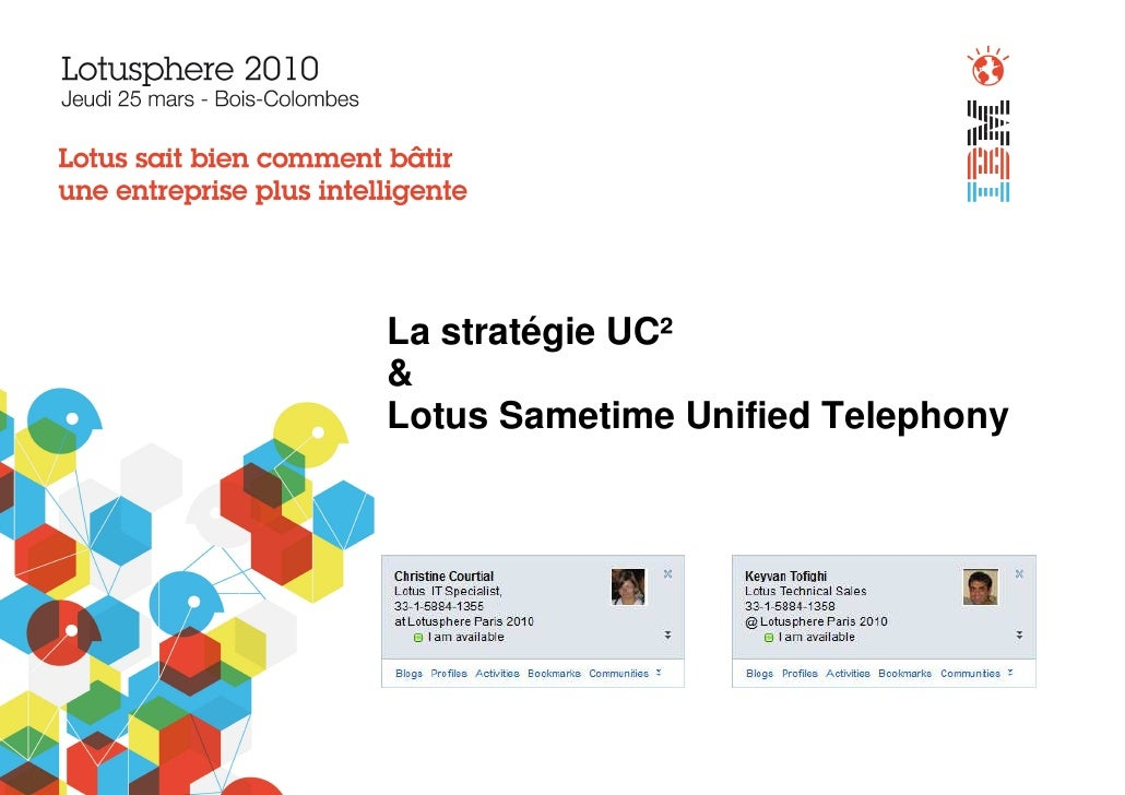 La stratégie UC² & Lotus Sametime Unified Telephony