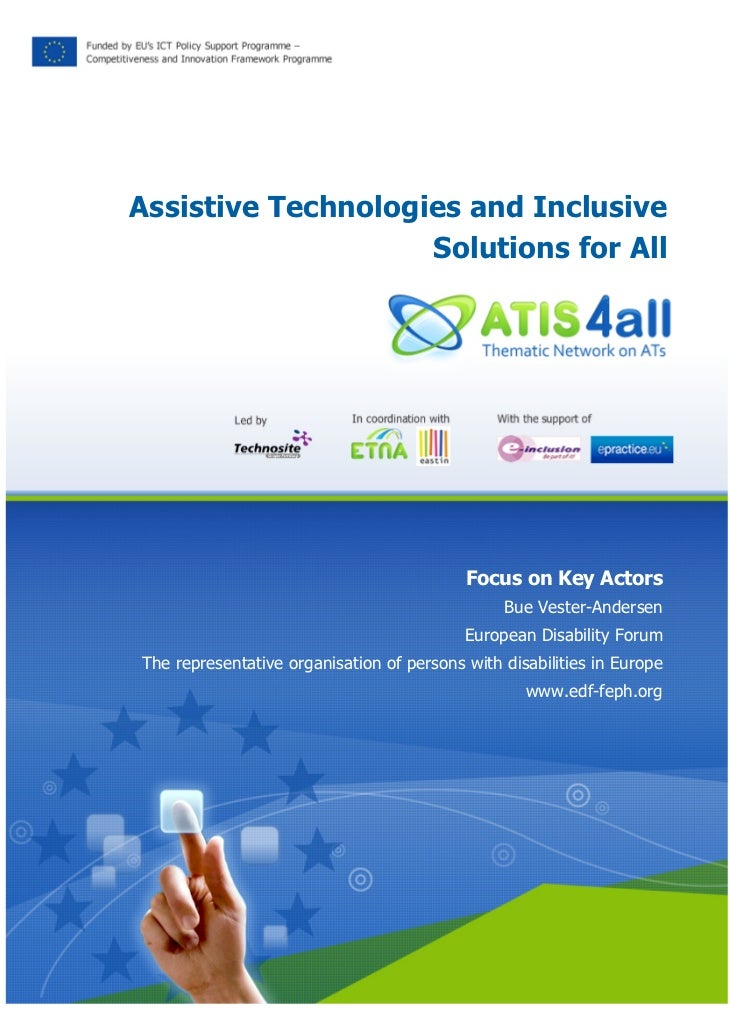 Assistive Technologies and Inclusive                    Solutions for All                                           Focus ...