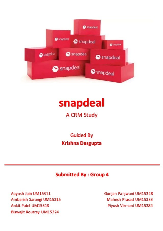 817c95548df Snapdeal - CRM strategies