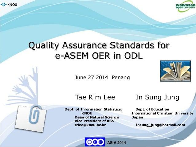 1 KNOU ASIA 2014 KNOU Tae Rim Lee In Sung Jung Dept. of Information Statistics, Dept. of Education KNOU International Chri...