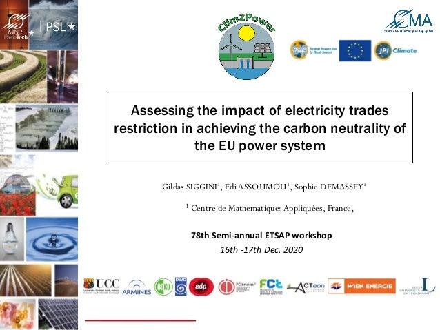 Assessing the impact of electricity trades restriction in achieving the carbon neutrality of the EU power system Gildas SI...