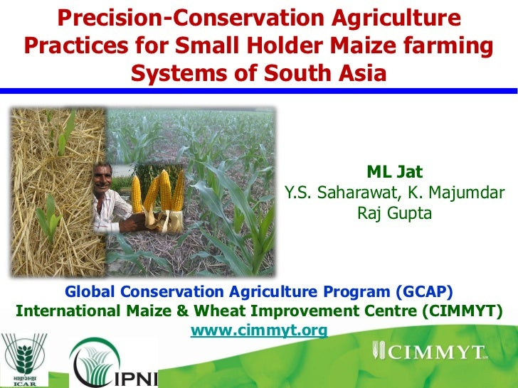 Precision-Conservation AgriculturePractices for Small Holder Maize farming          Systems of South Asia                 ...