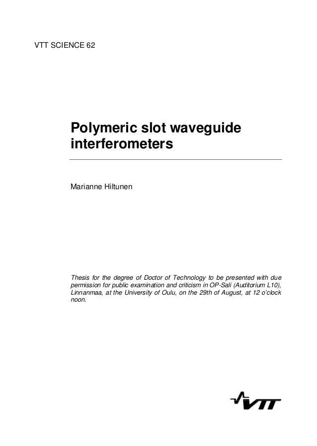 Polymeric slot waveguide interferometers. Marianne ...