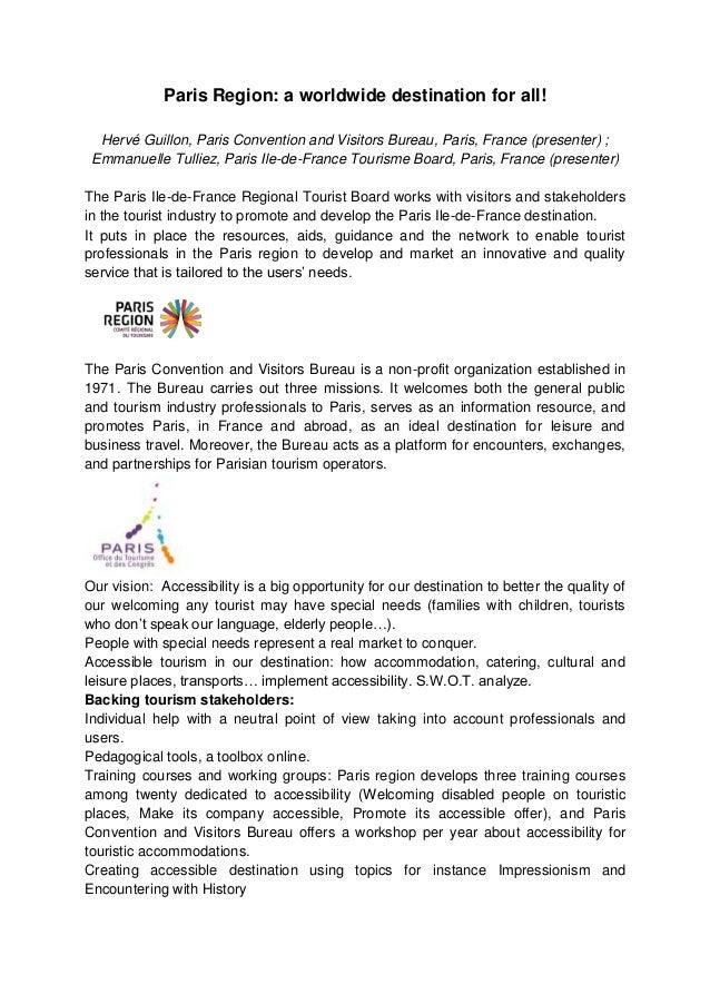 Paris Region: a worldwide destination for all! Hervé Guillon, Paris Convention and Visitors Bureau, Paris, France (present...