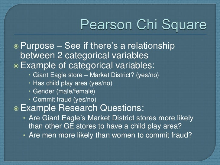  Purpose – See if there's a relationship  between 2 categorical variables Example of categorical variables:       Giant...