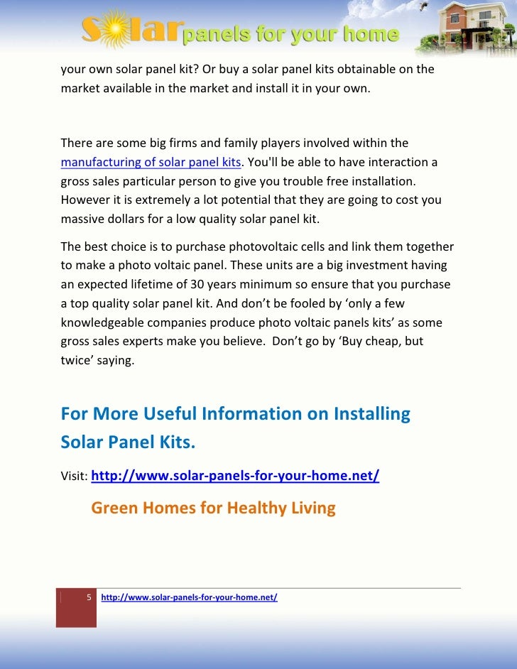 your own solar panel kit? Or buy a solar panel kits obtainable on themarket available in the market and install it in your...