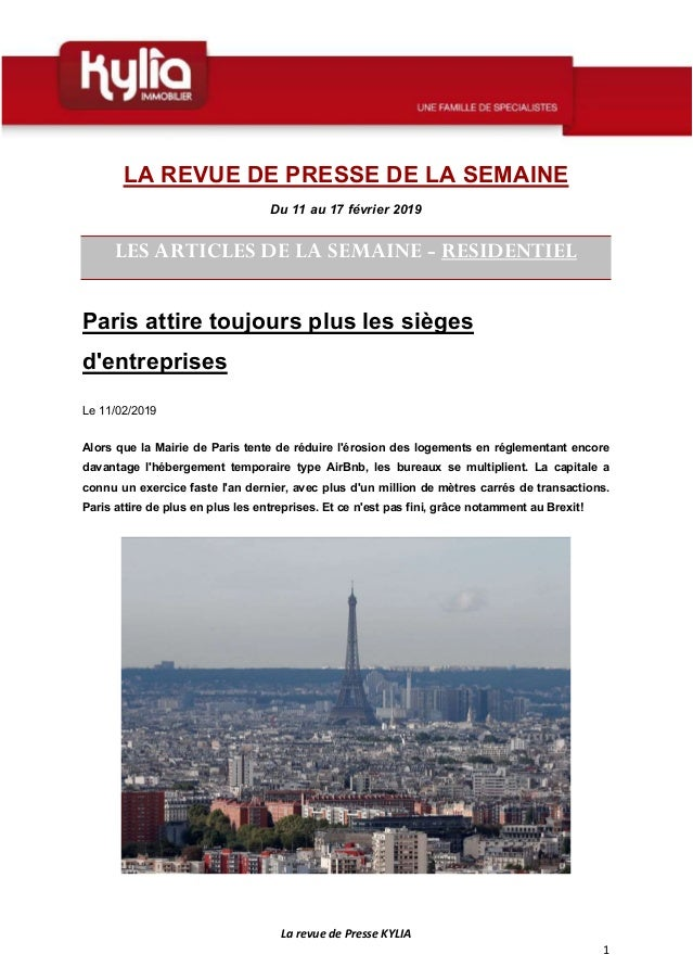 La revue de Presse KYLIA 1 LA REVUE DE PRESSE DE LA SEMAINE Du 11 au 17 février 2019 LES ARTICLES DE LA SEMAINE - RESIDENT...