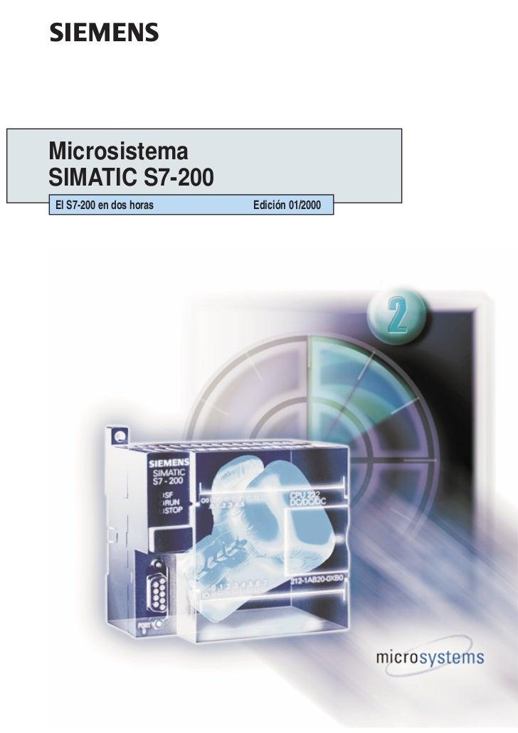 sMicrosistemaSIMATIC S7-200El S7-200 en dos horas   Edición 01/2000