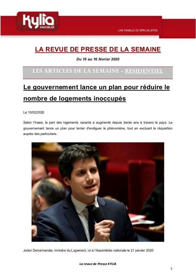 La revue de Presse KYLIA 1 LA REVUE DE PRESSE DE LA SEMAINE Du 10 au 16 février 2020 LES ARTICLES DE LA SEMAINE - RESIDENT...