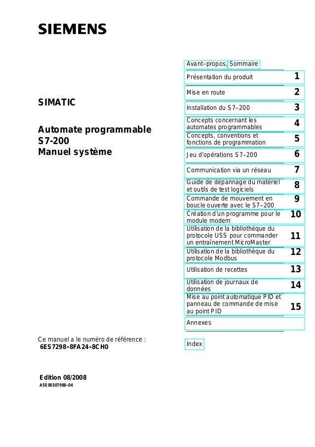 Avant--propos, Sommaire Présentation du produit 1 Mise en route 2 Installation du S7--200 3 Concepts concernant les automa...