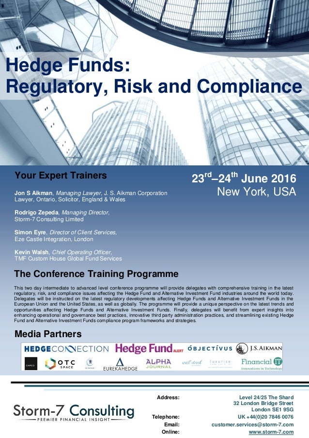 Compliance New York Premiere: S7C Hedge Funds: Regulatory, Risk And Compliance