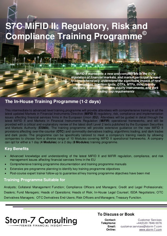 S7C MiFID II Regulatory Risk And Compliance Training ProgrammeC The In House
