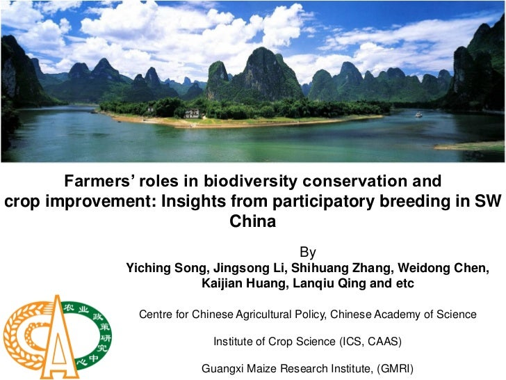 Farmers' roles in biodiversity conservation andcrop improvement: Insights from participatory breeding in SW               ...